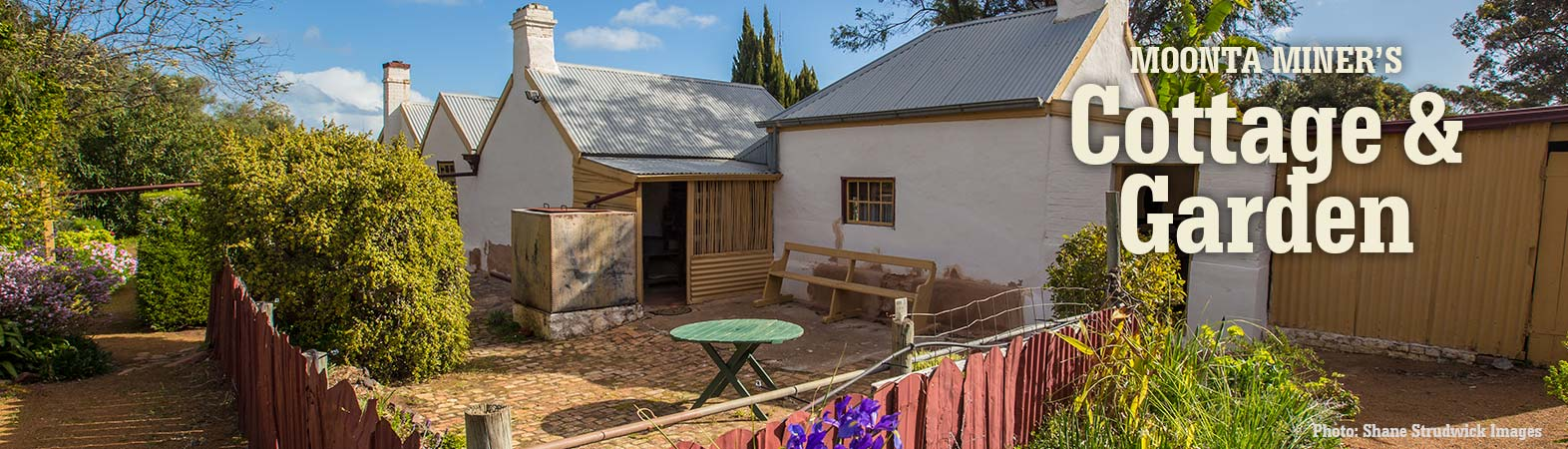 Moonta Miner's Cottage and Garden Banner Shane Strudwick Images